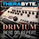 Drivium - Beat On Repeat