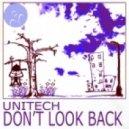 Unitech - Don't Look Back (Narkosky Remix)