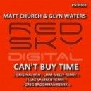 Matt Church & Glyn Waters - Cant Buy Time (Luke Warner Remix)