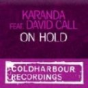 Karanda Feat. David Call - On Hold (Club Remix)