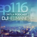 DJ Helmano - ONTLV PODCAST - Trance From Tel-Aviv - Episode 116 - Mixed By DJ Helmano