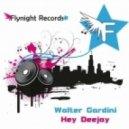 Walter Gardini - Hey Deejay (Ivan Kay Dancefloor Mix)