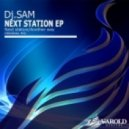 Dj Sam - Next Station (Original mix)