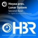 Hoyaa Pres Lunar System - Second Base (Second Way Remix)