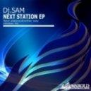 Dj Sam - Next Station (Original mix)