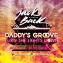 Daddy's Groove - Turn The Lights Down (David Guetta Re Work)