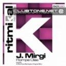 J. Mirgi - Rompe Olas (Original Mix)