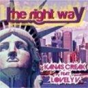 Kanas Creak, Lovely V - The Right Way (Antony Reale Remix)