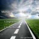 Michael Angelo - Light Of Hope (Hodel Remix)