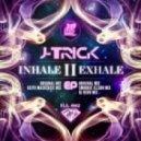 J-Trick - Inhаle (Keith MacKenzie Mix)