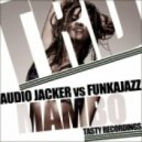 Audio Jacker, Funkajazz - Mambo (Audio Jacker Remix)