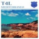 T4L - Mediterraneo (Manuel Le Saux Remix)