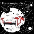 Forexample  - Sex (Corvum Remix)