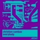 Christian Cambas - Everybody (Original Mix)
