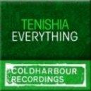 Tenishia - Everything (Original Mix)