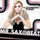 Alexandra Stan  - Mr. Ssaxobeat (Dobe Rework)