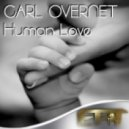 Carl Overnet - Human Love (Original Mix)
