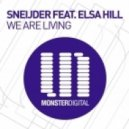 Elsa Hill, Sneijder - We Are Living (Original Mix)