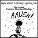 Black Strobe, Elite Force, Loops Of Fury - Bee Strobe (Meat Katie Re-Rub)