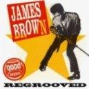 James Brown - Mind Power (Regrooved by Basement Freaks)
