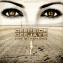 Deepside Deejays - Look into my eyes (Extended Mix).