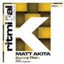Matt Akita -  Sunny Rain (Original Mix)