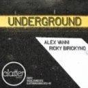 Alex Vanni, Ricky Birickyno - Underground (Original Mix)
