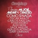 Andre Vicenzzo & Mijail - Como Si Nada (Guille Placencia & Dart.DaKman Remix)