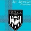 Jan Johnston - Obsession (Robert Vadney Remix)