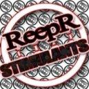 ReepR - Stimulants (Original Mix)
