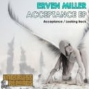 Erven Miller - Acceptance (Original Mix)