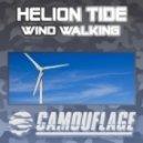 Helion Tide - Wind Walking (Club Mix)