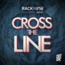 RacknRuin, Janai - Cross The Line (feat. Janai) (Original Mix)
