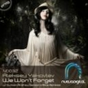 Aleksey Yakovlev - We Won't Forget (Alfoa 'In Memory' Remix)