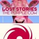 Lost Stories - The Purple Cow (Julius Beat & Olbaid remix)