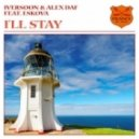 Iversoon & Alex Daf Feat. Eskova - I'll Stay (Dub Mix)