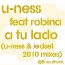 U-Ness Feat. Robina - A Tu Lado (U-Ness & Jedset Mix)