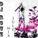 Dj Rouz - Jule mix