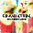 Cranksters - My First Love (Whirlmond Remix)