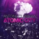 Antoine Clamaran - Atomic City (Original Mix)