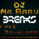 DjMrBaby - Cyborg (DjMrBaby Breaks Mix)