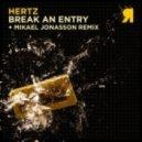 Hertz - Break An Entry - Original Mix