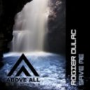 Rogier Dulac - Save Me (Original Mix)