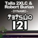 Talla 2XLC & Robert Burian - Dynamo (Original Mix)