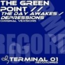 The Green Point - The Day Awakes (Original Mix)