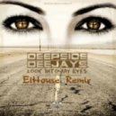 Deepside Deejays - Look Into My Eyes (ElHouse Remix Edit)