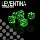 Leventina - Champagne Nights (Original Mix)