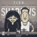 Tish - Shadows (Original Mix)