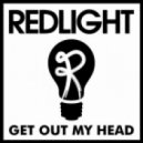 Redlight - Get Out My Head (Dj Ogurtcov Remix)