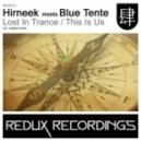 Hirneek meets Blue Tente - This Is Us  (Original Mix)